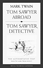 Tom Sawyer Abroad and Tom Sawyer, Detective…