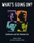 Eymann, Marcia: What&#39;s Going on?: California and the Vietnam Era