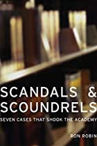 Scandals and Scoundrels: Seven Cases That…