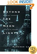 Beyond the Neon Lights: Everyday Shanghai in the Early Twentieth Century