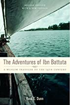 The Adventures of Ibn Battuta: A Muslim…