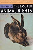 Regan, Tom: The Case for Animal Rights