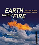 Braasch, Gary: Earth Under Fire: How Global Warming Is Changing the World