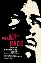 Whitewashing Race: The Myth of a Color-Blind…