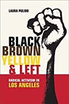 Black, Brown, Yellow, and Left: Radical…