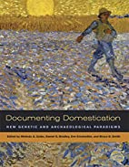Documenting Domestication: New Genetic and…