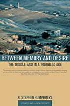 Between Memory and Desire: The Middle East…