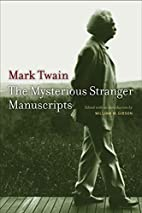 The Mysterious Stranger Manuscripts by Mark…