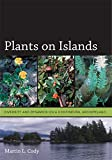 Cody, Martin L.: Plants on Islands: Diversity and Dynamics on a Continental Archipelago