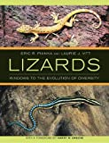 Pianka, Eric R.: Lizards: Windows to the Evolution of Diversity