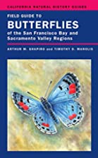 Field Guide to Butterflies of the San…