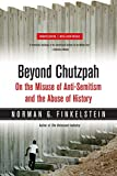 Finkelstein, Norman: Beyond Chutzpah: On the Misuse of Anti-semitism and the Abuse of History