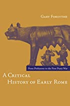 A Critical History of Early Rome: From…