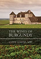 The Wines of Burgundy: Revised Edition by…