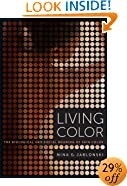 Living Color: The Biological and Social Meaning of Skin Color