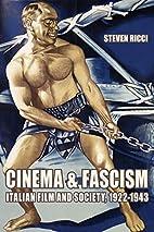Cinema and Fascism: Italian Film and…