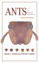 Ants of North America: A Guide to the Genera…