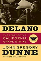 Delano: The Story of the California Grape…