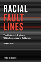 Racial Fault Lines: The Historical Origins…