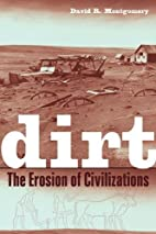 Dirt: The Erosion of Civilizations by David…