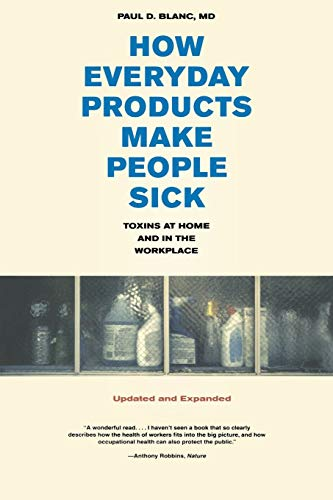 how-everyday-products-make-people-sick-updated-and-expanded-toxins-at-home-and-in-the-workplace