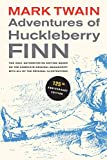 Twain, Mark: Adventures of Huckleberry Finn: The only authoritative text based on the complete, original manuscript (Mark Twain Library)