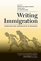 Writing Immigration: Scholars and…
