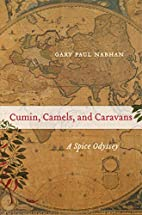 Cumin, Camels, and Caravans: A Spice Odyssey…