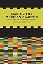 Making the Mexican Diabetic: Race, Science,…