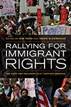 Rallying for Immigrant Rights: The Fight for…