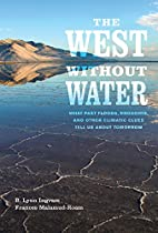 The West without Water: What Past Floods,…