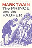 Twain, Mark: The Prince and the Pauper (Mark Twain Library)