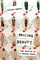 Pricing Beauty: The Making of a Fashion…