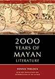 Tedlock, Dennis: 2000 Years of Mayan Literature