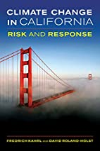 Climate Change in California: Risk and…