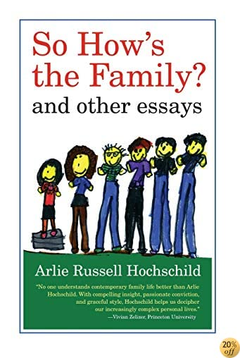 TSo How's the Family?: And Other Essays