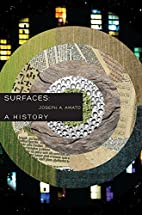 Surfaces: A History by Joseph A. Amato