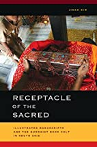 Receptacle of the Sacred: Illustrated…