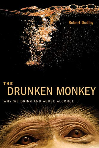 the-drunken-monkey-why-we-drink-and-abuse-alcohol