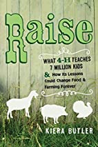 Raise: What 4-H Teaches Seven Million Kids…
