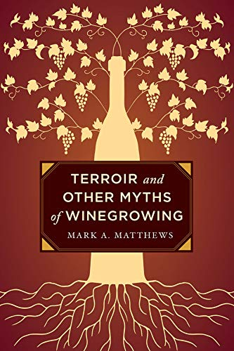 terroir-and-other-myths-of-winegrowing