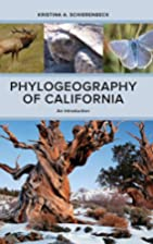 Phylogeography of California: An…