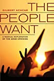 Achcar, Gilbert: The People Want: A Radical Exploration of the Arab Uprising