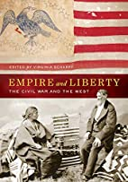 Empire and Liberty: The Civil War and the…