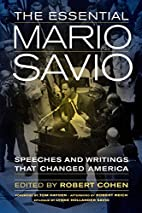 The Essential Mario Savio: Speeches and…