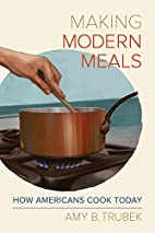 Making Modern Meals: How Americans Cook…