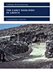 Perles, Catherine: The Early Neolithic in Greece: The First Farming Communities in Europe