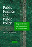 Arye L. Hillman: Public Finance and Public Policy: Responsibilities and Limitations of Government