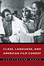 Class, Language, and American Film Comedy by…