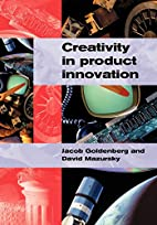 Creativity in Product Innovation by Jacob…